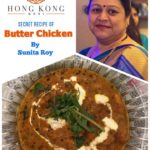 A Secret Recipe of Butter Chicken by Sunita Roy