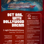 Weekend Gateway with Bollywood Dream Cruise